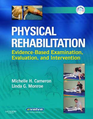 Physical Rehabilitation By Cameron, Michelle H./ Monroe, Linda G.