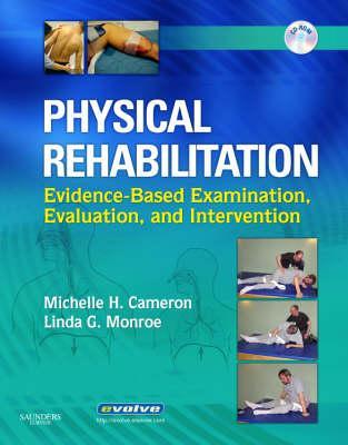 Physical Rehabilitation By Cameron, Michelle H./ Monroe, Linda G.